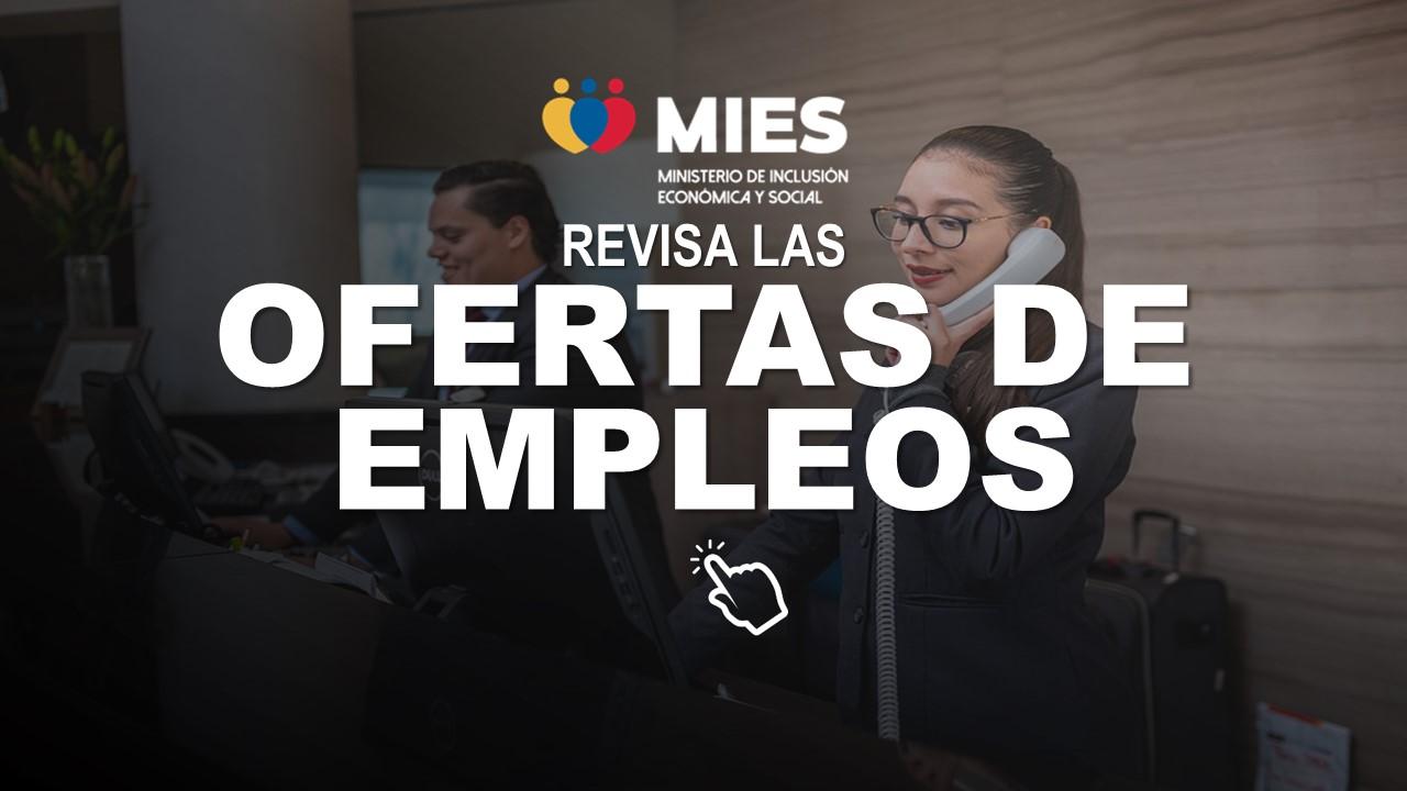 Revisa las Ofertas de empleo del MIES