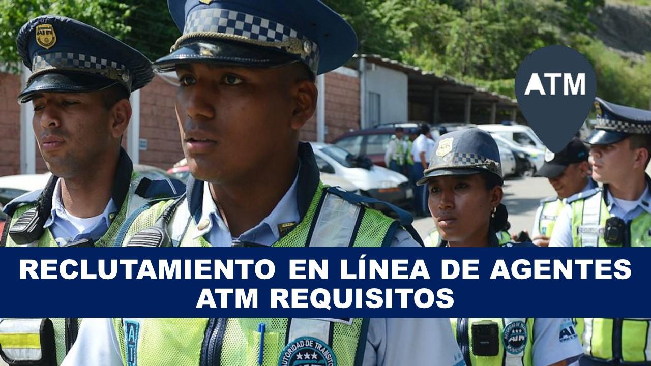 Reclutamiento en línea de Agentes ATM REQUISITOS