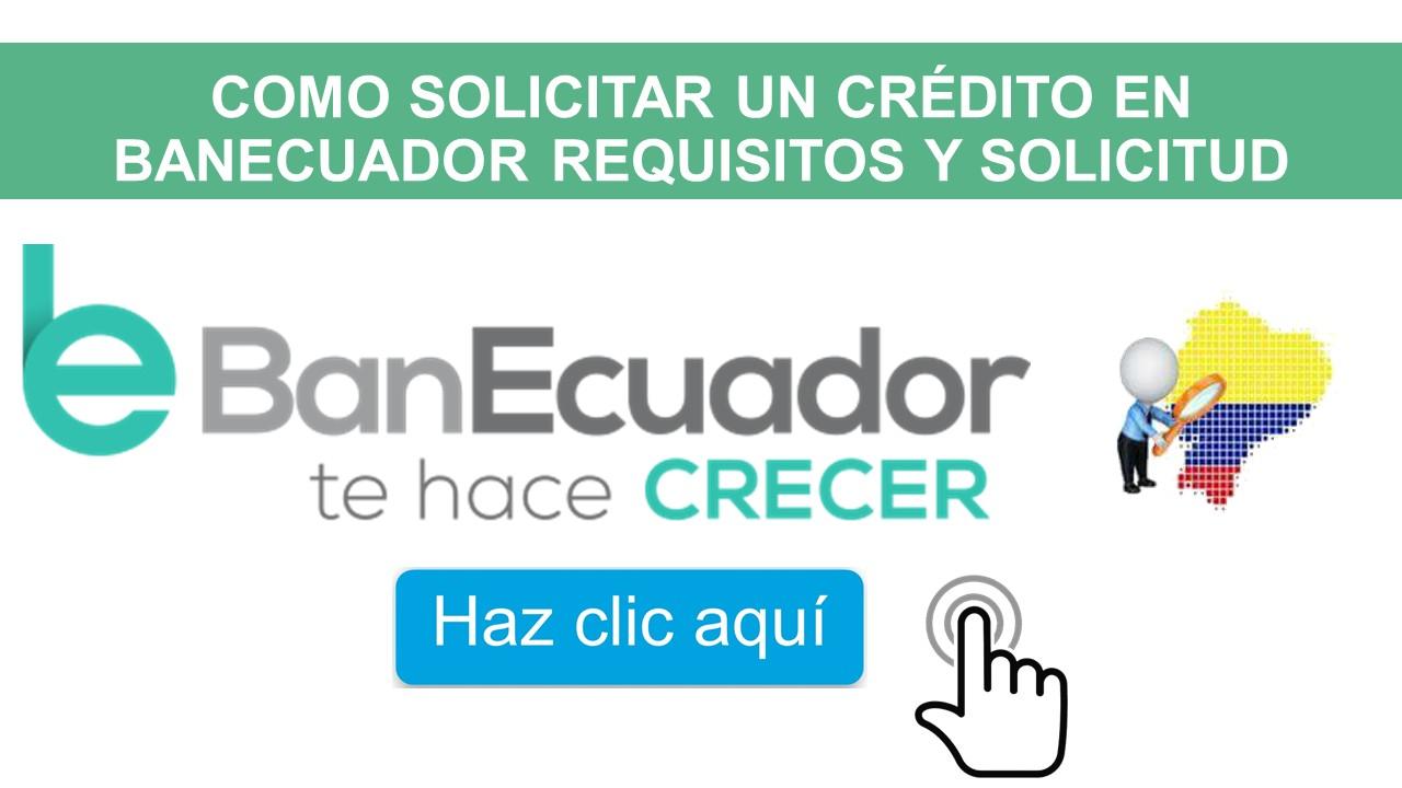 Como solicitar un crédito en BanEcuador
