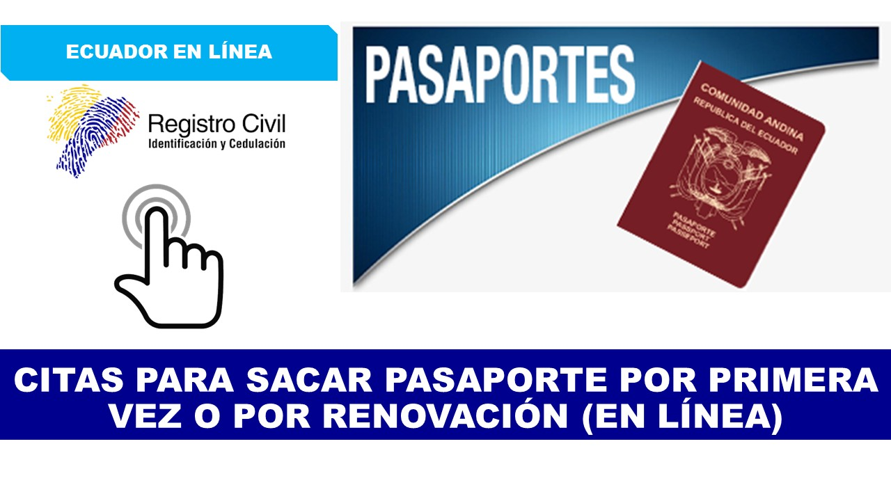 Citas para sacar Pasaporte por Primera vez