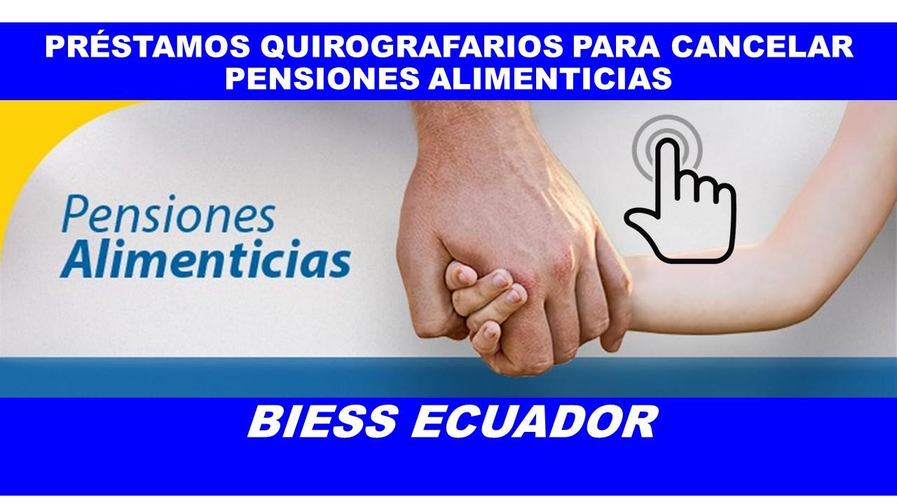 Préstamos Quirografarios para cancelar pensiones alimenticias
