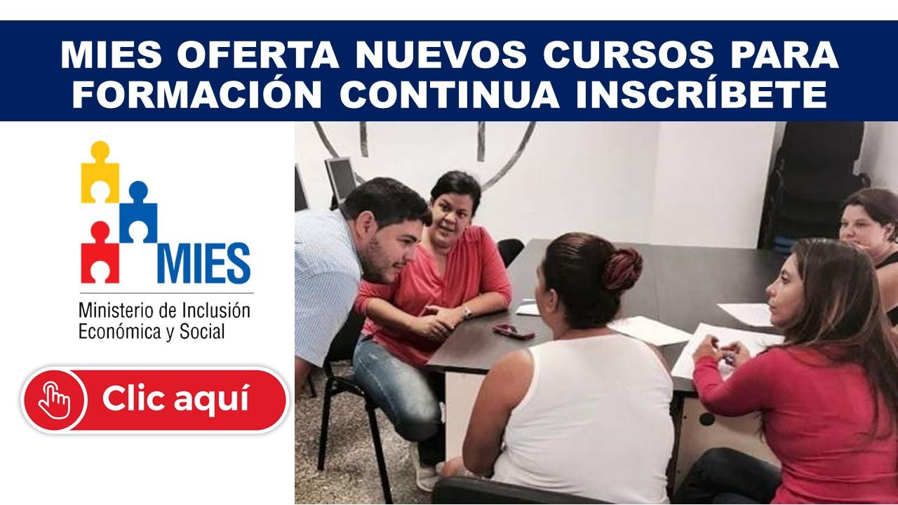 MIES oferta nuevos cursos para una formación continua Inscríbete