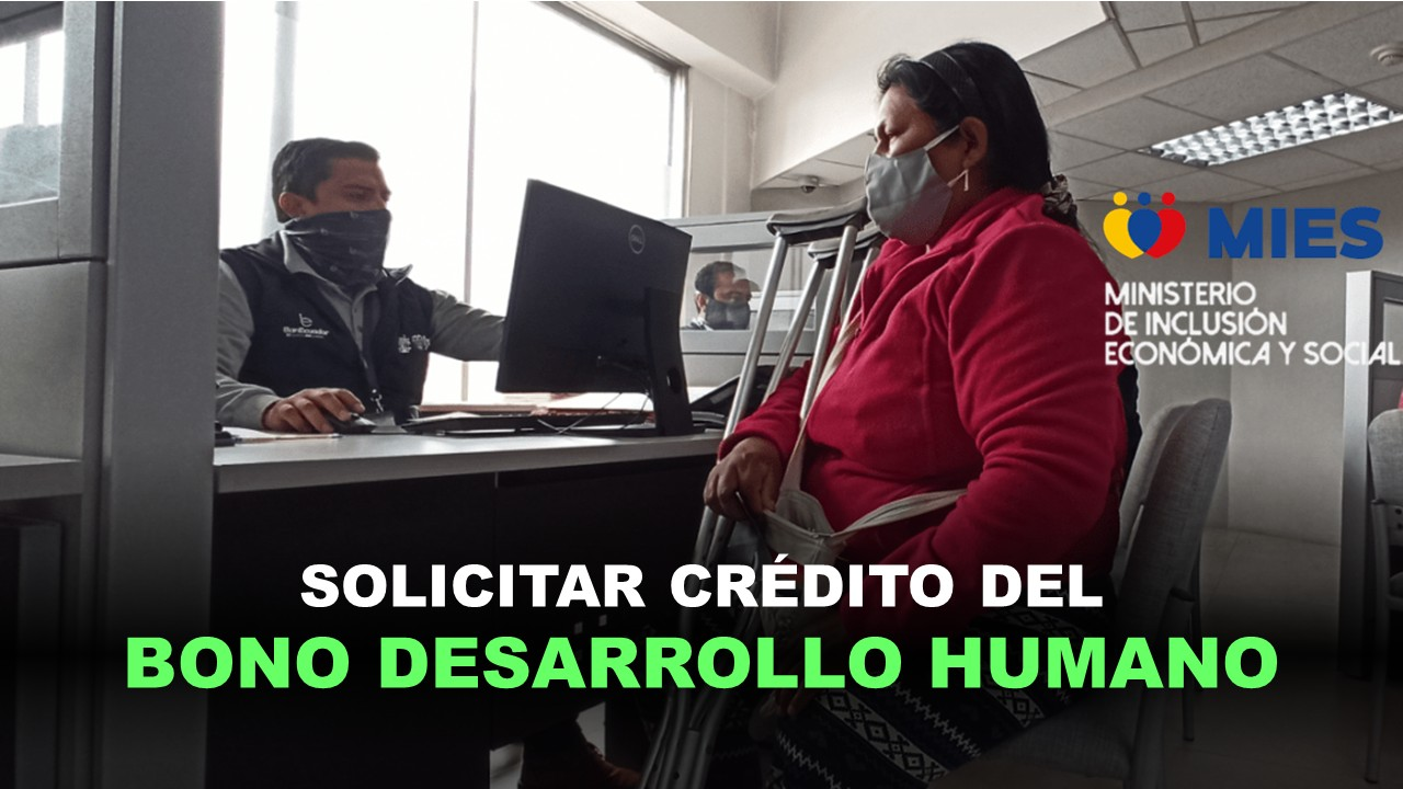 préstamo del bono de desarrollo humano de turno para préstamo del bono crédito de bono de desarrollo humano préstamos para beneficiarios de bono de desarrollo humano teléfono para el préstamo del bono de desarrollo humano préstamo del bono de desarrollo humano crédito de desarrollo humano página para hacer el préstamo del bono