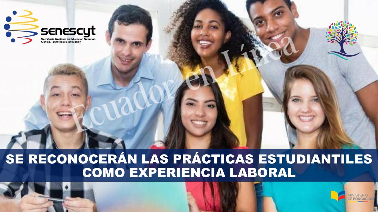 Se reconocerán las prácticas estudiantiles como experiencia laboral