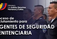 proceso-de-reclutamiento-par-agentes-de-seguridad-penitenciaria-ecuador