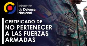 certificado-de-no-pertenecer-a-las-fuerzas-armadas