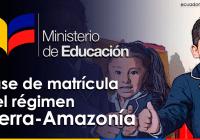 fase-matricula-sierra-amazonia-mineduc-ecuador