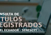 consulta-titulos-profesionales-registrados-ecuador-senescyt