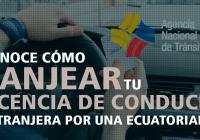 canjear-licencia-de-conducir-extranjera-por-una-ecuatoriana