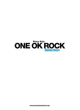 ピアノ・ソロ ONE OK ROCK Selection