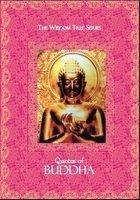 Wisdom Tree Series: Quotes Of Buddha