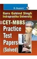 IP: CET-MBBS Practice Test Papers (Solved)