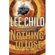 The New York Times Best Seller Books NOTHING TO LOSE Lee Child Livros