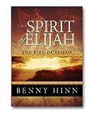 The Spirit of Elijah: The Fire of Elijah