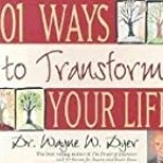 Dyer Reveals 101 Ways to Transform Your Life