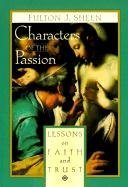 "Cover of ""Characters of the Passion: Less..."