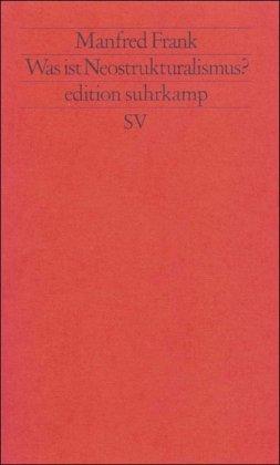 Was ist Neostrukturalismus? (edition suhrkamp)