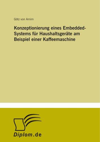 Konzeptionierung eines Embedded-Systems für Haushaltsgeräte am Beispiel einer Kaffeemaschine