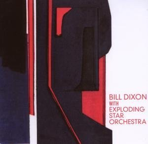 """Cover of """"Bill Dixon with Exploding Star ..."""