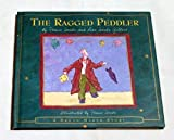 The Ragged Peddler: Inspired by an Old Middle Eastern Tale (A Dream Maker Story)