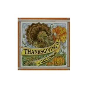 Thanksgiving Is...