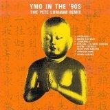 YMO・イン・ザ・ナインティーズ・ピート・ロリマー・リミックス