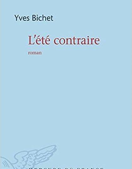 L'Été contraire - Yves Bichet