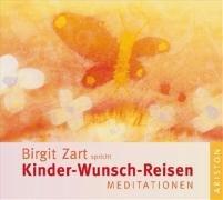 Kinder-Wunsch-Reisen Meditationen