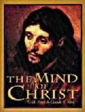 "Cover of ""The Mind of Christ"""