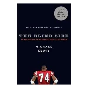 (THE BLIND SIDE) EVOLUTION OF A GAME BY LEWIS, MICHAEL[AUTHOR]Paperback{The Blind Side: Evolution of a Game} on 2007