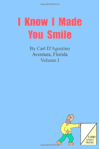 I know I Made You Smile Volume I