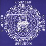 Remember be Here Now