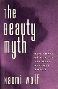 "Cover of ""The Beauty Myth: How Images of ..."