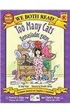 Too Many Cats / Demasiados gatos (We Both Read Bilingual)