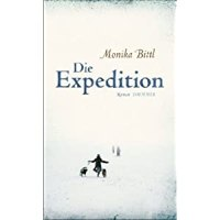 Die Expedition : Roman / Monika Bittl