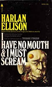 "Cover of ""I have no mouth and I must scre..."