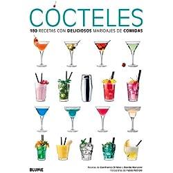 Cócteles. 180 Recetas Con Deliciosos Maridajes De Comidas