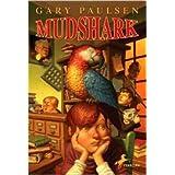Mudshark, by Gary Paulsen