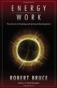 "Cover of ""Energy Work: The Secret of Heal..."