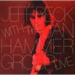 Jeff Beck with the Jan Hammer Group Live/Jeff Beck