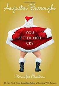 """Cover of """"You Better Not Cry: Stories for..."""