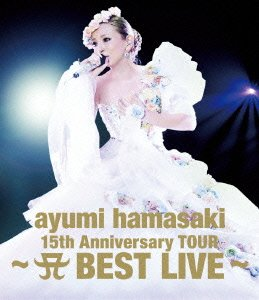 ayumi hamasaki 15th Anniversary TOUR ~A(ロゴ) BEST LIVE~ (Blu-ray +Live Photo Book) (初回生産限定)