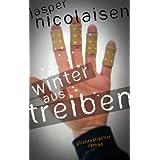 Winteraustreiben von Jasper Nicolaisen
