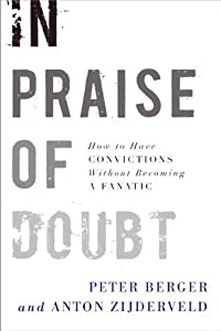 "Cover of ""In Praise of Doubt: How to Have..."