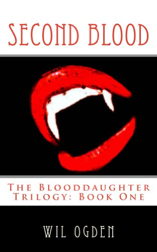Second Blood (The Blooddaughter Trilogy Book 1)