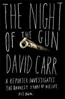 "Cover of ""The Night of the Gun: A Reporte..."