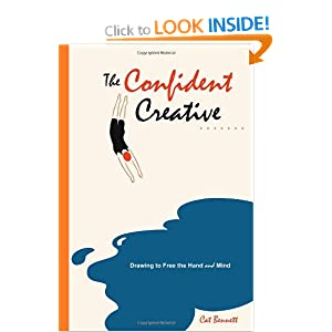 Confident Creative: Drawing to Free the Hand and Mind