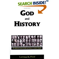 God and History by Laurence W. Wood