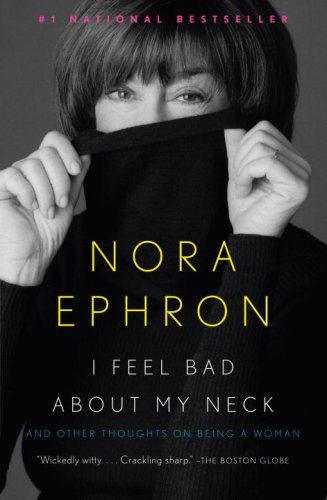 "Cover of ""I Feel Bad About My Neck"""