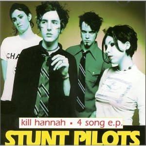 """El EP de Kill Hannah """"Stunt Pilots"""", aclara en la portada que contiene 4 canciones"""